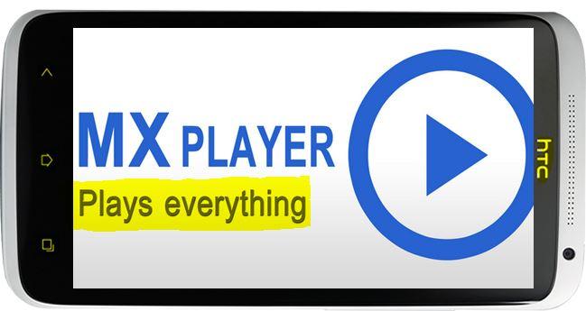 تشغيل المرئيات مع برنامج mx player للاندرويد