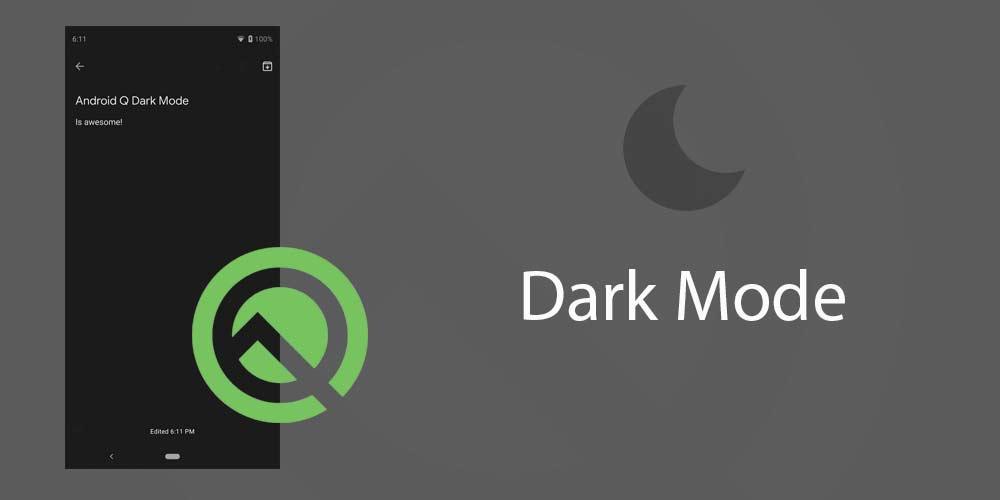 Dark Mode اندرويد q